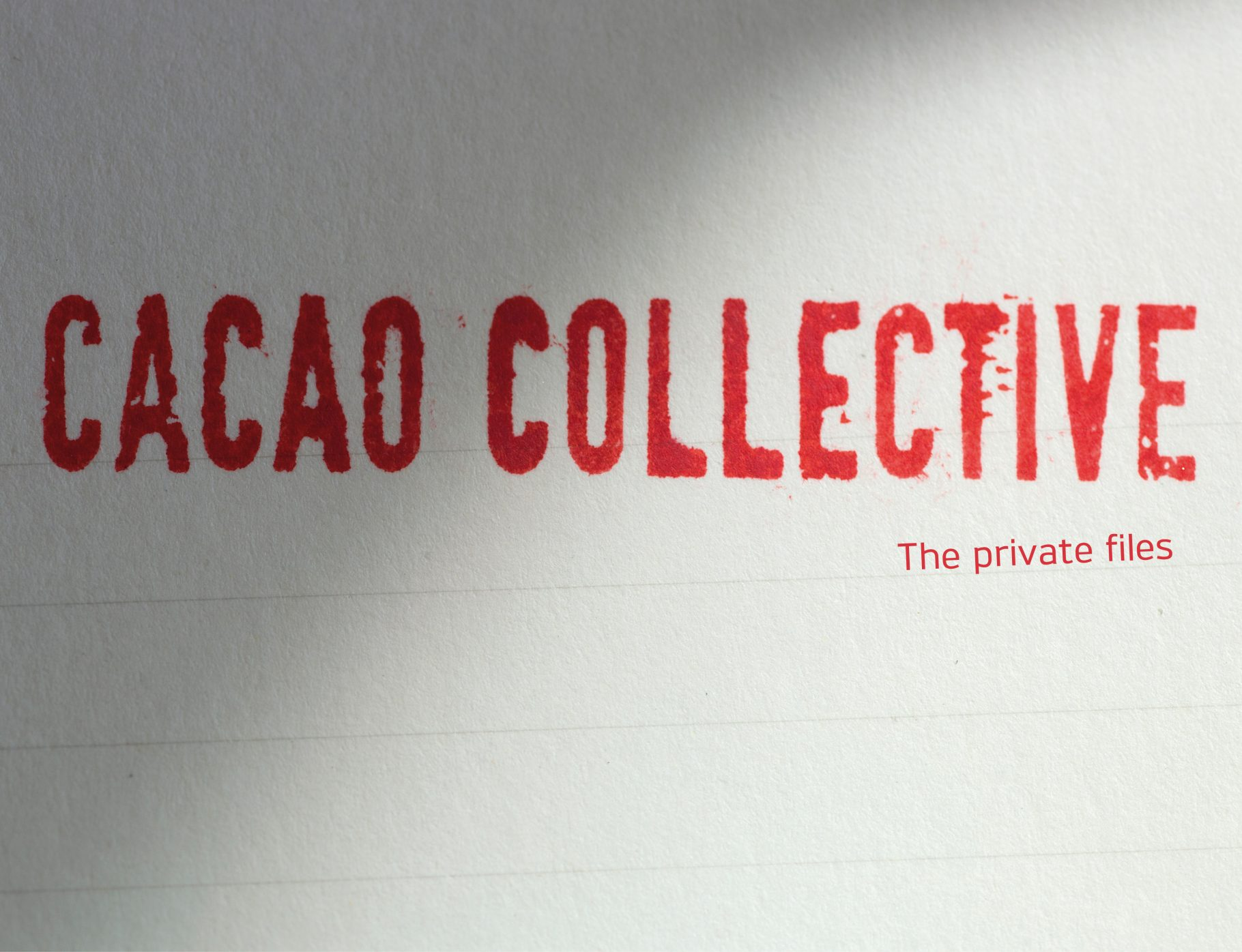 Cacao Collective – The Private Files –