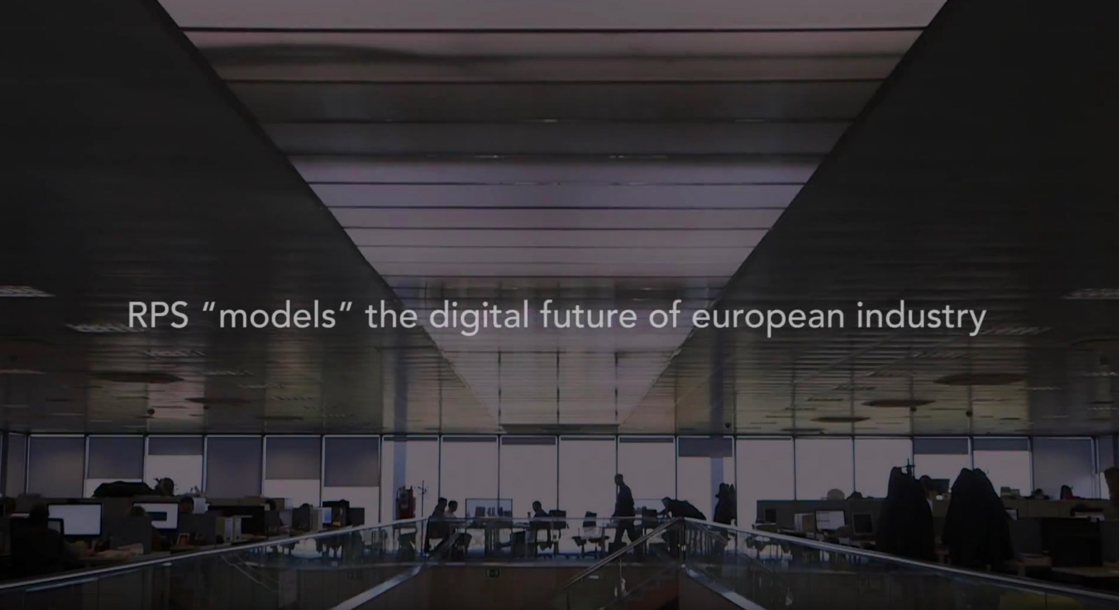 "RPS ""models"" the digital future of European industry"